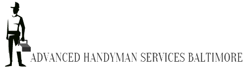 Advanced Handyman Services Baltimore